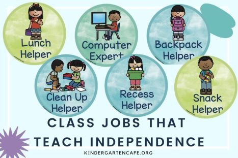 ideas for classroom jobs that teach independence