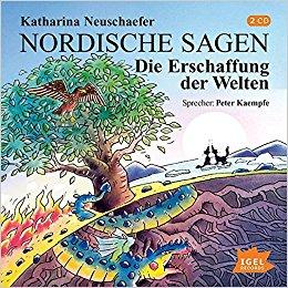 Katharina Neuschaefer: Nordische Sagen – Die Erschaffung der Welten