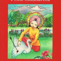 Jonathan Landaw und Janet Brooke: Prinz Siddharta