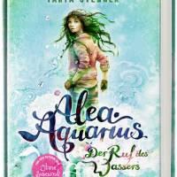 Tanya Stewner: Alea Aquarius. Der Ruf des Wassers