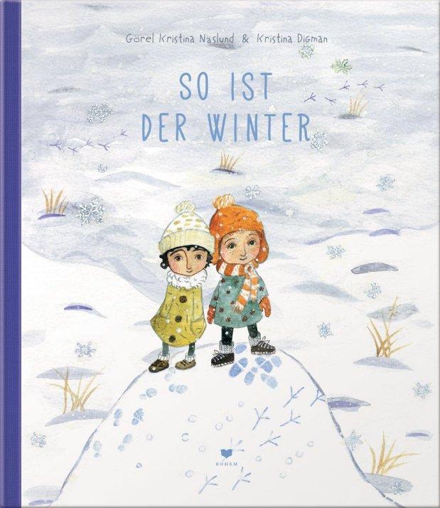 Görel Kristina Naslund, Kristina Digmann: So ist der Winter