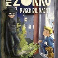 Andrea Hengsen: Mit Zorro durch die Nacht