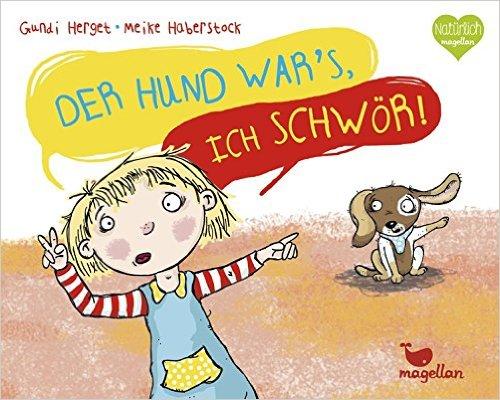 Gundi Herget, Meike Haberstock: Der Hund war's, ich schwör!