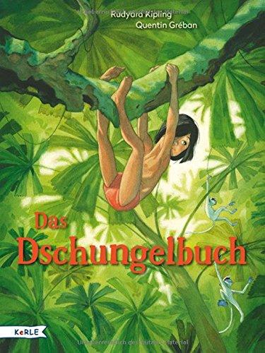Rudyard Kippling, Quentin Gréban: Das Dschungelbuch