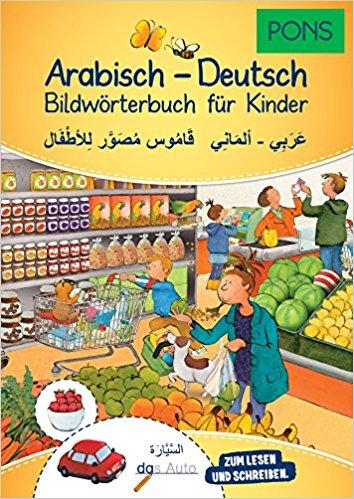 PONS Arabisch – Deutsch. Bildwörterbuch für Kinder