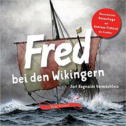Fred bei den Wikingern – überarbeitete Neuauflage