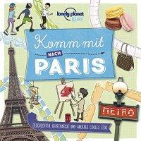 lonely planet kids: Komm mit nach Paris