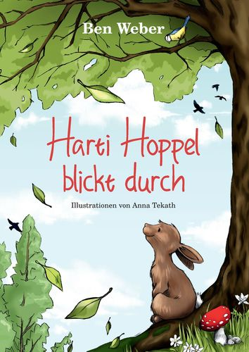 Ben Weber, Anna Tekath: Harti Hoppel blickt durch