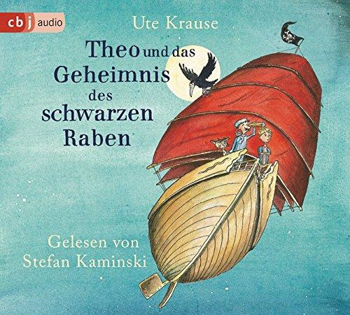 Ute Krause: Theo und das Geheimnis des schwarzen Raben