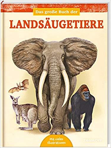 Juan Carlos Alonso: Das große Buch der Landsäugetiere