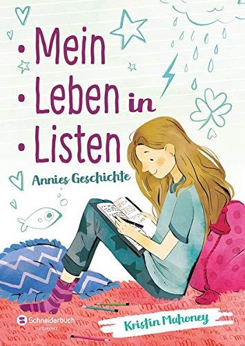 Kristin Mahoney: Mein Leben in Listen. Annies Geschichte
