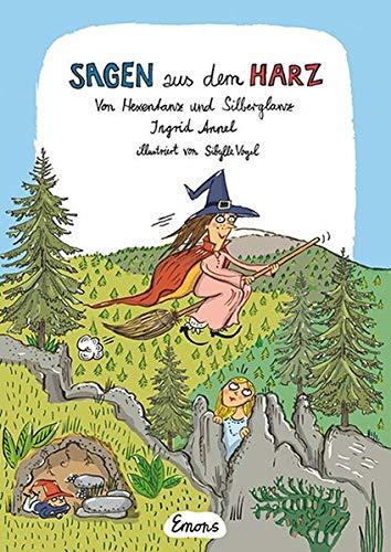 Ingrid Annel: Sagen aus dem Harz