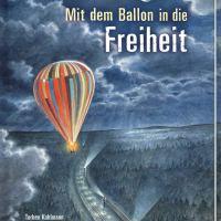 Torben Kuhlmann, Kristen Fulton: Mit dem Ballon in die Freiheit #30JahreWende