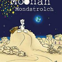 Daniel R. Gygax, Isabela B. Gygax: Moonah Mondstrolch