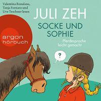 Juli Zeh: Socke und Sophie. Pferdesprache leicht gemacht (Rezension)