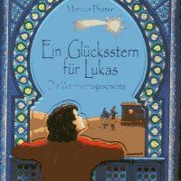 Marcus Pfister: Ein Glücksstern für Lukas. Die Weihnachtsgeschichte