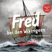 Birge Tetzner: Fred bei den Wikingern. Jarl Ragnalds Vermächtnis