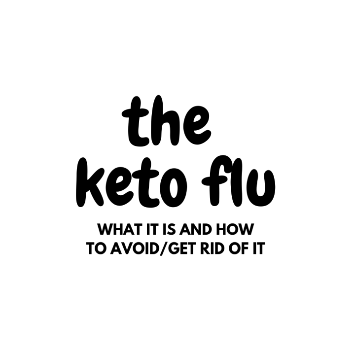 How To Avoid/Overcome The Keto Flu