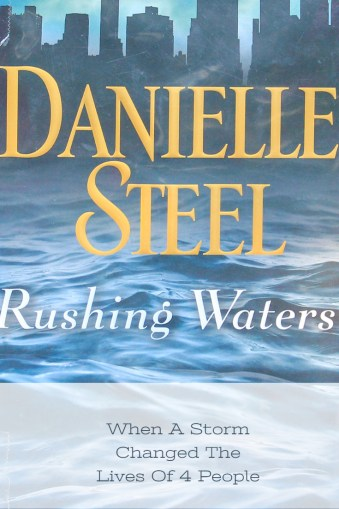 Rushing waters, Danielle Steel