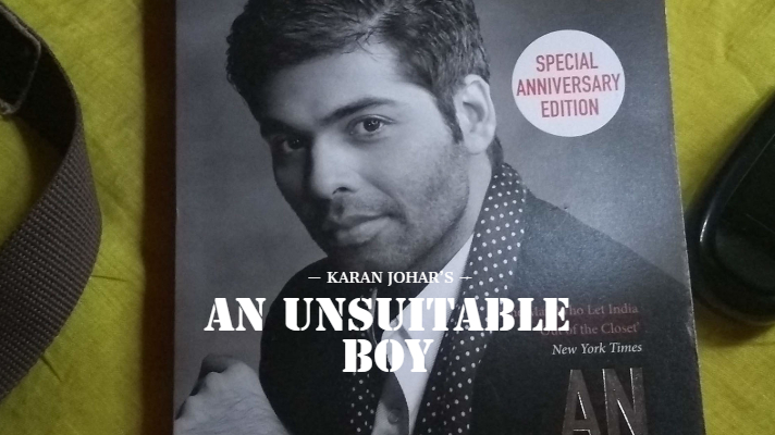 An unsuitable boy - Karan Johar autobiography