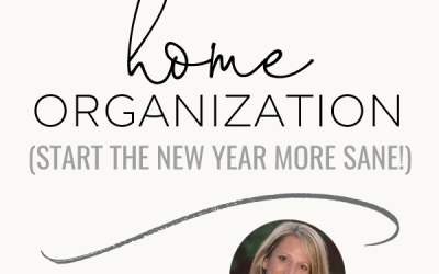 Home Organization Tips (Start the new year more sane!) | Morgan Tyree | Ep. 95