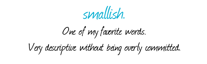 favorite words, smallish