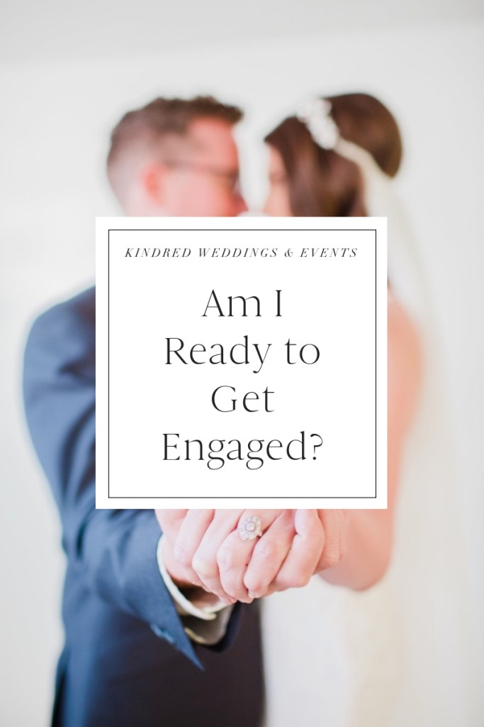 Am I ready to get engaged?