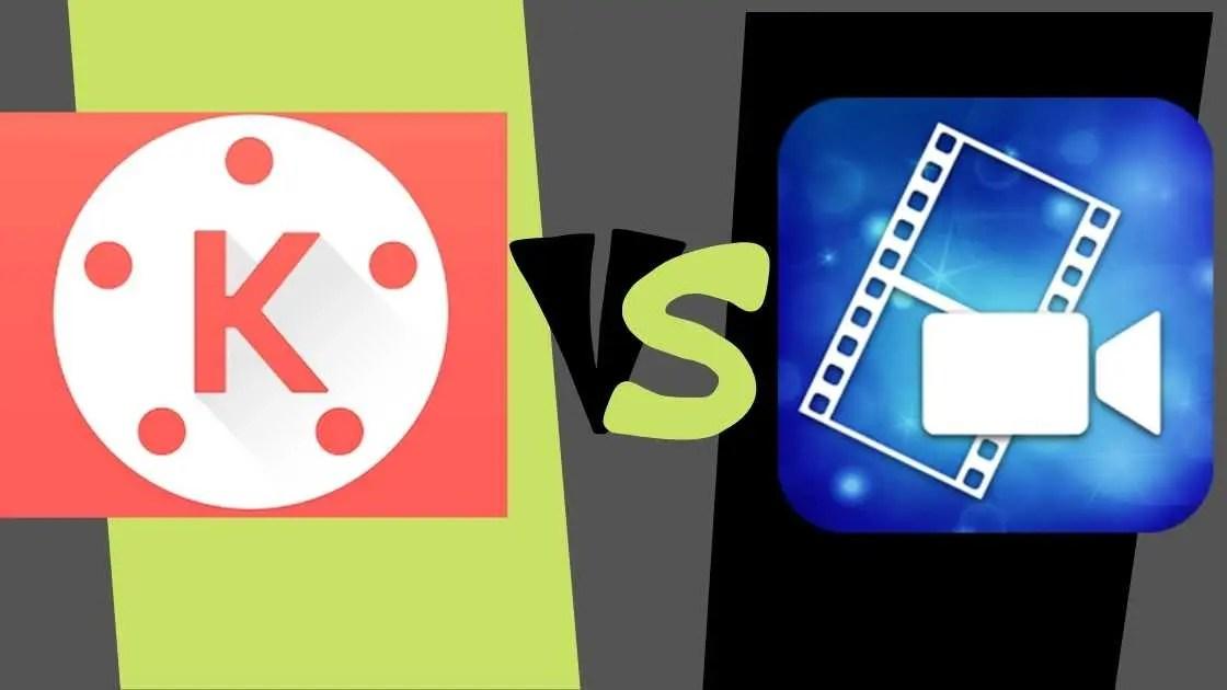 Kinemaster VS PowerDirector