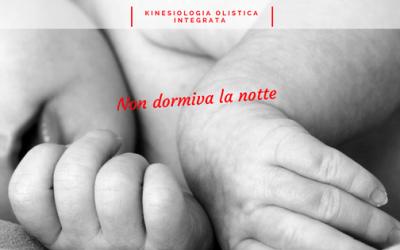 Prima della sessione di Kinesiologia, il neonato non dormiva la notte