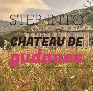 Step Into the Fairytale of Chateau de Gudanes