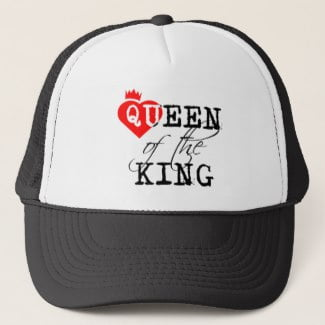 Queen Of The King red heart and a crown Trucker Hat