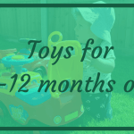 Educational Toys for 9 to12 months old | My Son's Favourites