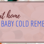 Baby cold remedies | How to care for a sick baby?