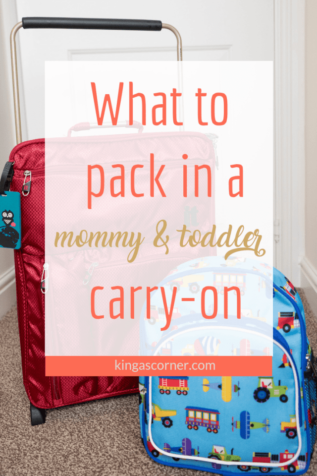 what to pack in a mommy and toddler carry on, luggage, travel bag