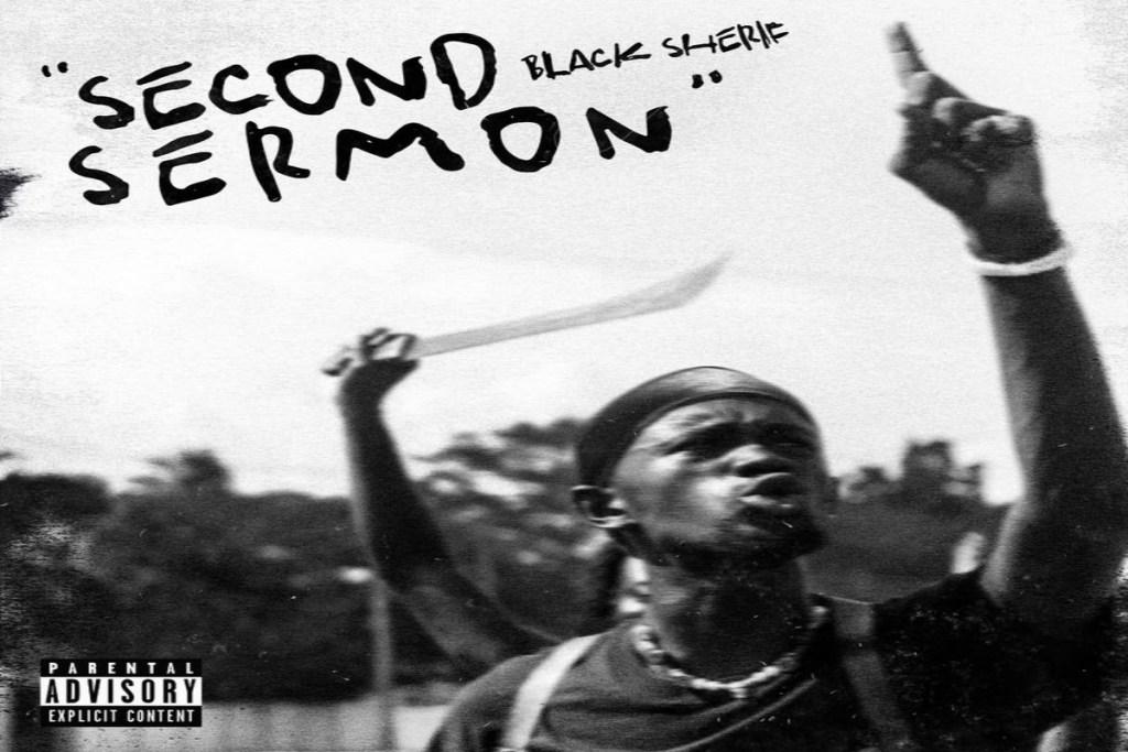 black sherif second sermon
