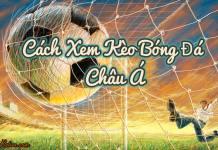 kèo bóng đá Châu Á