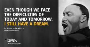Martin Luther King Jr. quote: Though we face the difficulties of today and tomorrow, I still have a dream