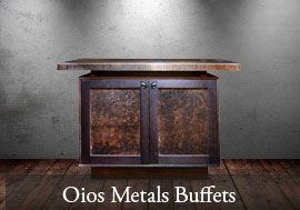 Oios Metals Buffets