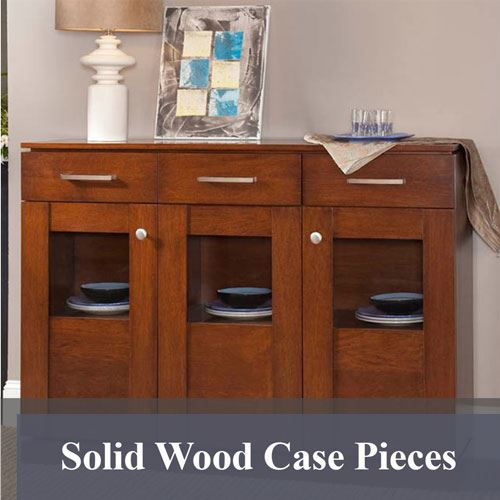 Solid Wood Case Pieces