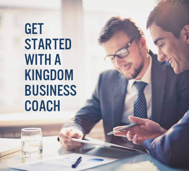 Get Started with a Kingdom Business Coach