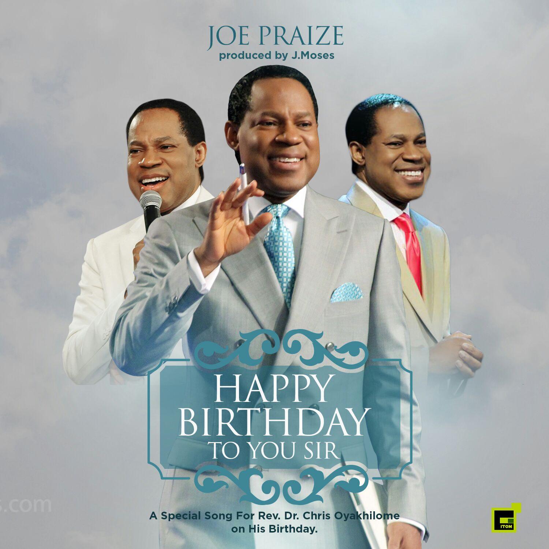 DOWNLOAD Music: Joepraize – Happy Birthday Pastor Chris!