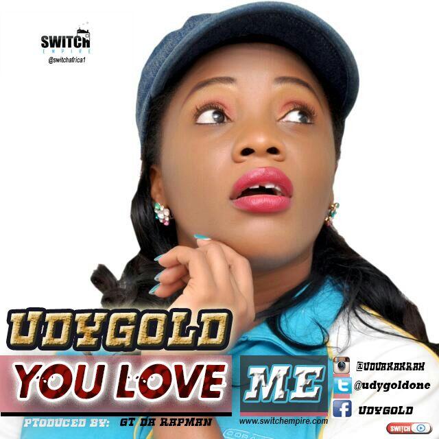 DOWNLOAD Music: UDYGOLD – You Love Me (Prod. By GT DA Rapman)
