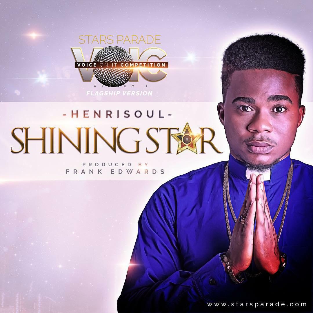 DOWNLOAD Music: Henri Soul – Shining Star (Prod. By Frank Edwards)