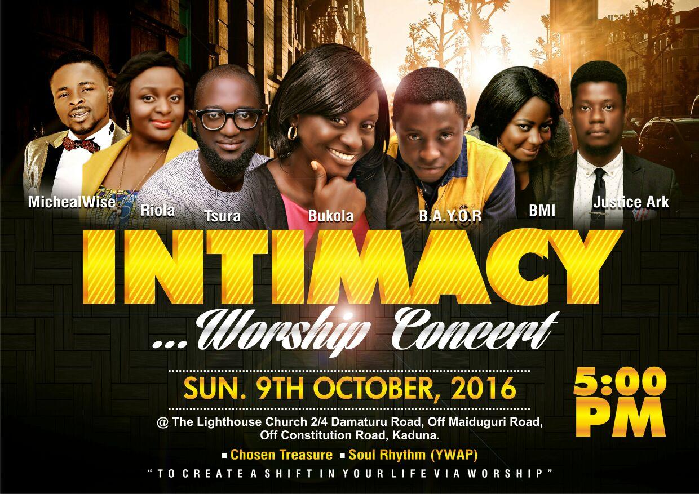 In Kaduna: Bukola Presents 'INTIMACY' Live Worship Worship Concert, October 9th