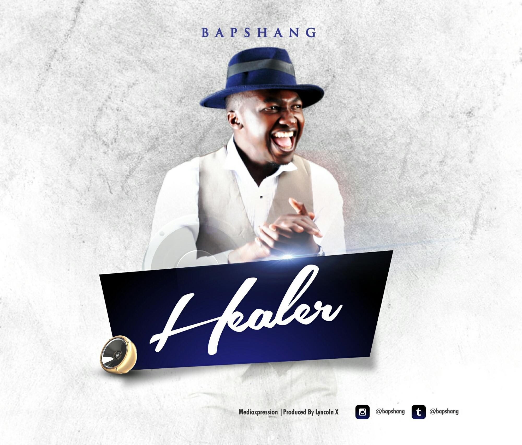 DOWNLOAD Music: BAPSHANG – My Healer