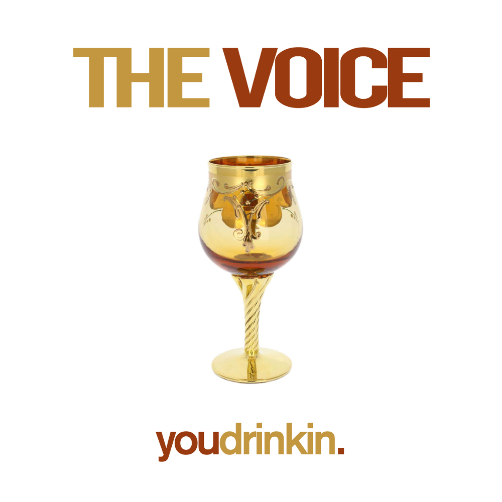 DOWNLOAD Music: The Voice – You Drinkin