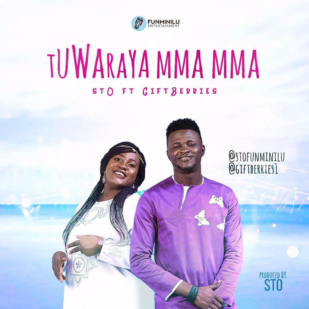 DOWNLOAD Music: STO – Tuwaraya Mma Mma (ft. Giftberries)