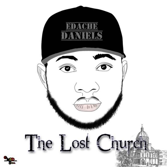 DOWNLOAD Music: Edache Daniels – The lost Church