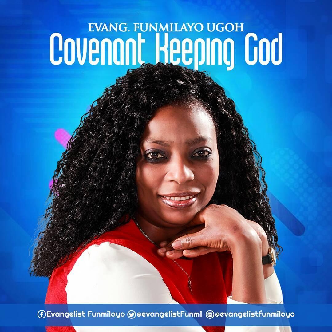 Evang. Funmilayo Ugoh – Covenant Keeping God