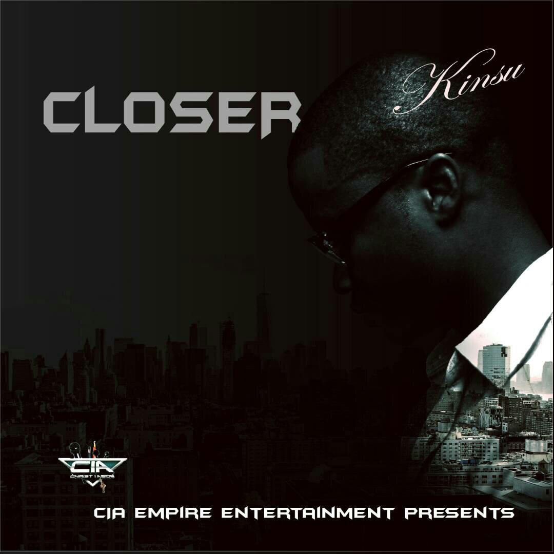 DOWNLOAD Music: Kinsu – Closer